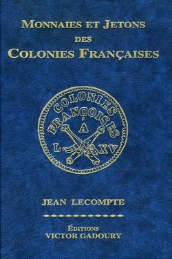 Каталог Монеты и жетоны французских колоний